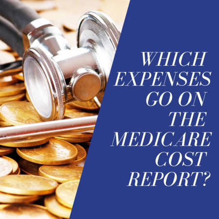 Which Expenses Go on the Medicare Cost Report