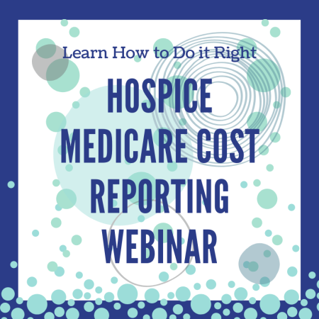 Hospice Medicare Cost Reporting Webinar