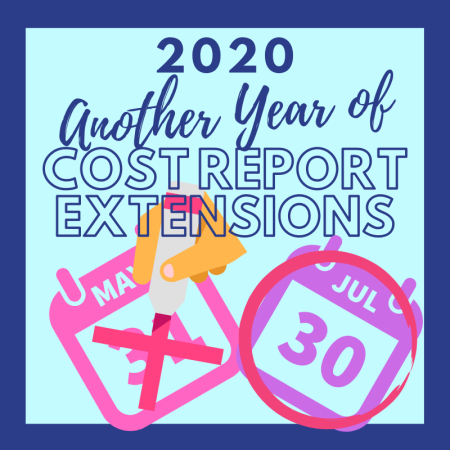 2020 Another Year of COVID-Related Cost Report Extensions
